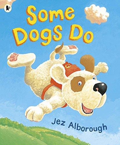 Some Dogs Do por Jez Alborough