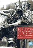 Image de Le Nouvel almanach du crime & des faits divers