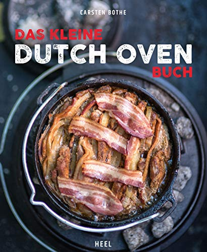 Das kleine Dutch Oven - Bothe Dutch Oven Carsten