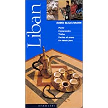 Guide Bleu Évasion : Liban