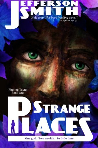Strange Places: Volume 1 (Finding Tayna)