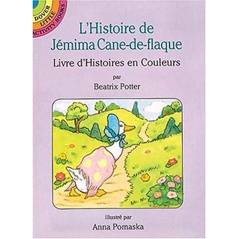 L'Histoire De Jemima Cane-De-Flaque: Livre D'Histoires En Couleurs