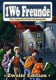 Die 1W6 Freunde: 2. Edition