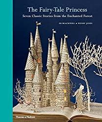 The Fairy-Tale Princess: Seven Classic Stories from the Enchanted Forest by Wendy Jones (2012-10-31)