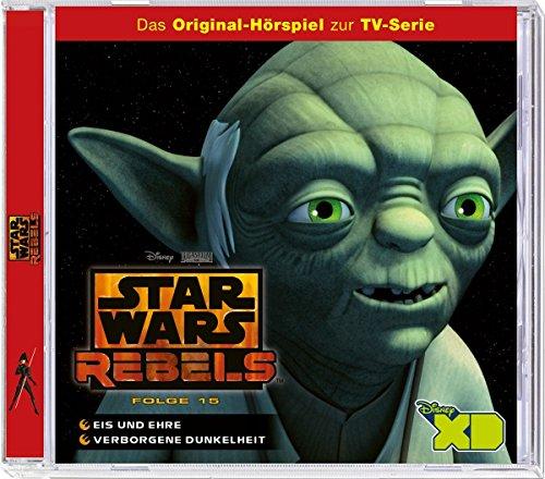 Star Wars Rebels - Hörspiel, Folge 15: Eis und Ehre/Verborgene Dunkelheit