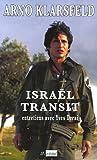 Israël transit : Entretiens avec Yves Derai