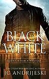 Black In White (Quentin Black Book 1) by JC Andrijeski