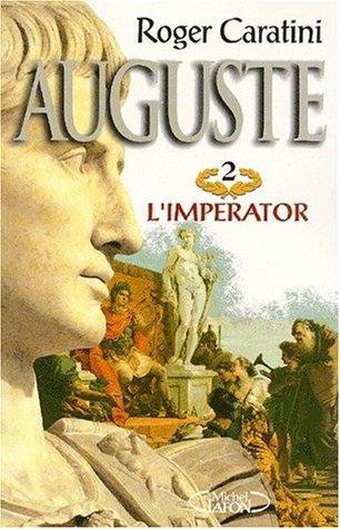 Auguste, tome 2 : L'Imperator