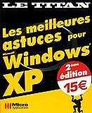 LES MEILLEURS ASTUCES POUR WINDOWS XP SERVICE PACK 2