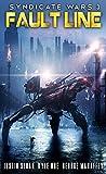 Syndicate Wars: Fault Line (Seppukarian Book 3)