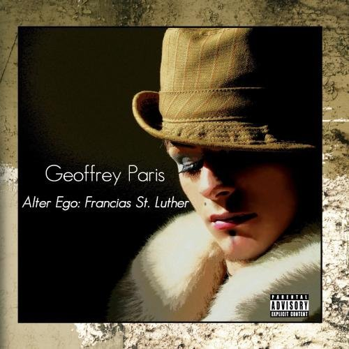 Alter Ego: Francais St. Luther - EP by Geoffrey Paris