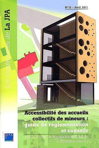Accessibilité des accueils collectifs de mineurs : guide de réglementation et conseils par Marielle Barré-Villeneuve, Christophe Vallecillo