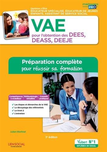 VAE pour l'obtention des DEES, DEASS, DEEJE : Préparation complète pour réussir sa formation par From Vuibert