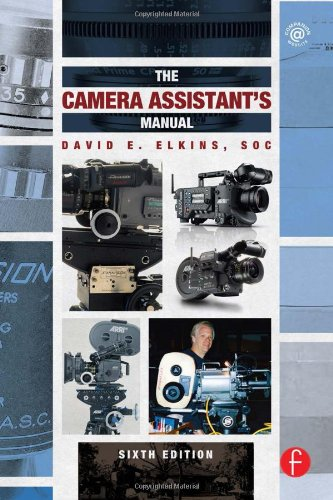 The Camera Assistant's Manual por David E. Elkins  SOC
