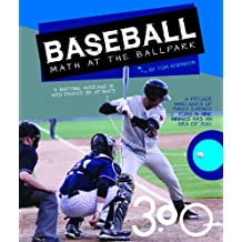 Baseball: Math at the Ballpark (Math in Sports) (English Edition)