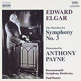 Elgar / Payne - The Sketches for Symphony No. 3