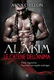 Alakim. Le Catene dell'Anima (Vol.3)
