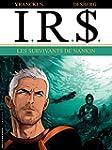 I.R.$. - tome 14 - Les Survivants de...