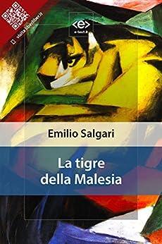La tigre della Malesia di [Emilio Salgari]