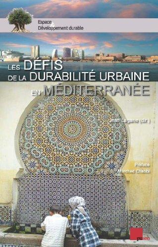 Les défis de la durabilité urbaine en Méditerranée par Sous la direction de Jean LAGANE