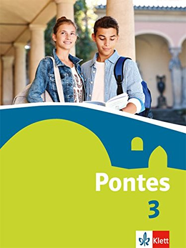 Pontes 3: Schülerbuch 3. Lernjahr (Pontes. Ausgabe ab 2014)