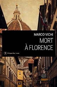 """Afficher """"Mort à Florence"""""""