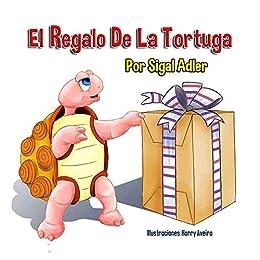 El Regalo De La Tortuga: Cuentos infantiles con valores (Spanish ...