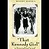 That Kennedy Girl