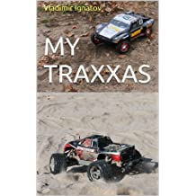 My Traxxas: Illustrated journey in the world of RC car models (English Edition)