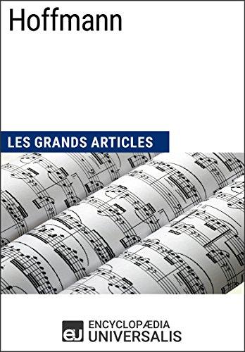 Hoffmann: Les Grands Articles d'Universalis