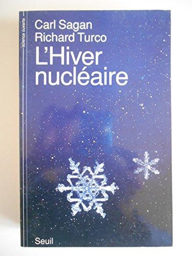 L'hiver nucléaire / Sagan, Carl/ Turco, Richard / Réf43330
