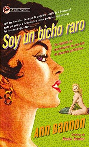 Portada del libro Soy un bicho raro: De repente se encontraron en una isla de placeres prohibidos (MANDERLEY INTERNACIONAL)