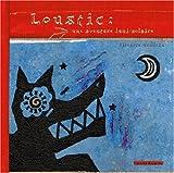 Loustic : Une aventure luni-solaire