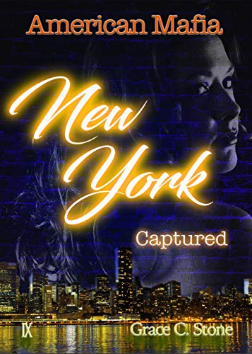 American Mafia: New York Captured von [Stone, Grace C.]