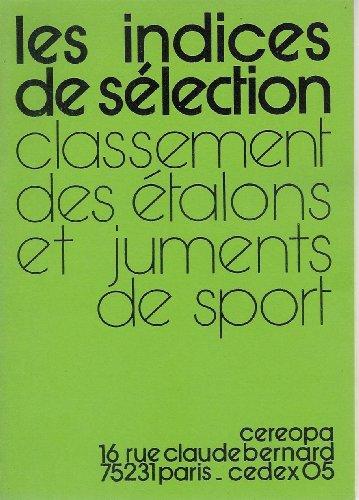 Les Indices de sélection : Classement des étalons et juments de sport