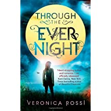 Through The Ever Night: Number 2 in series (Under the Never Sky) by Rossi, Veronica (2013) Paperback