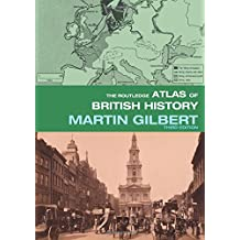 The Routledge Atlas of British History (Routledge Historical Atlases)