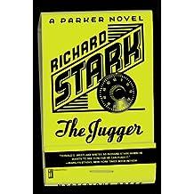 The Jugger (Parker Novels) by Richard Stark (2002-10-05)