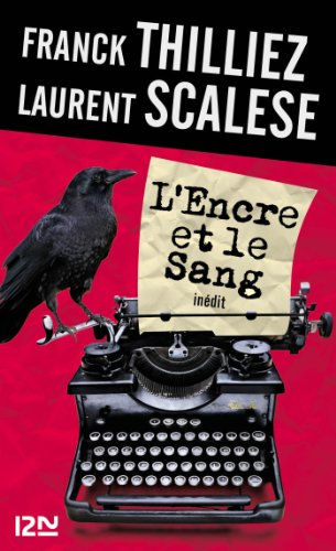 L'Encre et le sang: 1 (THRILLER) (French Edition)