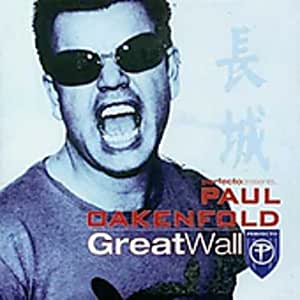 Great Wall - Perfecto Presents Paul Oakenfold