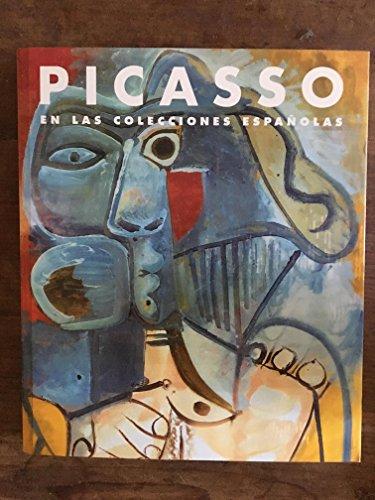 Picasso en las colecciones españolas. Catálogo. Textos de Francisco Calvo Serraller