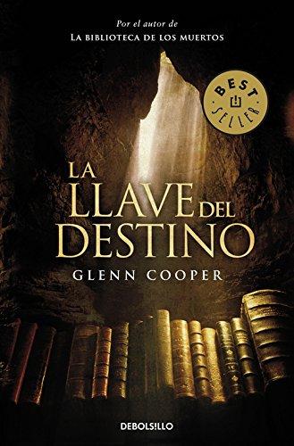 La llave del destino (BEST SELLER) por Glenn Cooper