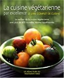 Telecharger Livres La cuisine vegetarienne par excellence Le meilleur de la cuisine vegetarienne avec plus de 600 nouvelles recettes appetissantes (PDF,EPUB,MOBI) gratuits en Francaise