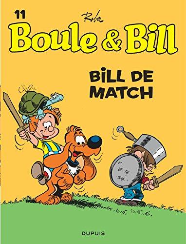 Boule et Bill, T11: Bill de match