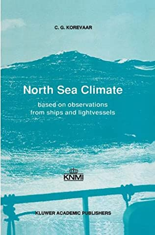 North Sea Climate: Based on Observations from Ships and Light Vessels