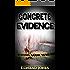 Concrete Evidence (Detective Alec Ramsay Series Book 6)