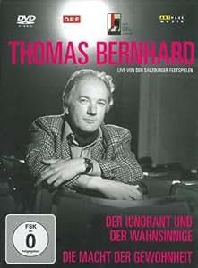Thomas Bernhard - Der Ignorant und der Wahnsinnige/Die Macht der Gewohnheit - Box [2 DVDs]