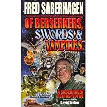 Of Berserkers, Swords & Vampires (Baen Science Fiction) (Book) - Common