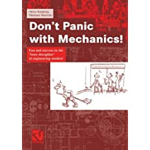 Don't Panic with Mechanics!: Fun and success in the loser discipline of engineering studies! by Oliver Romberg (2006-01-01)