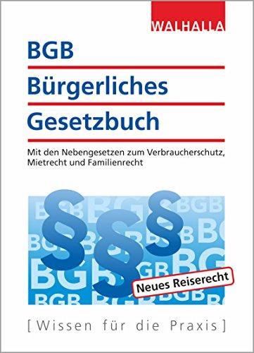BGB - Bürgerliches Gesetzbuch Ausgabe 2018/2019: Mit den Nebengesetzen zum Verbraucherschutz, Mietrecht und Familienrecht